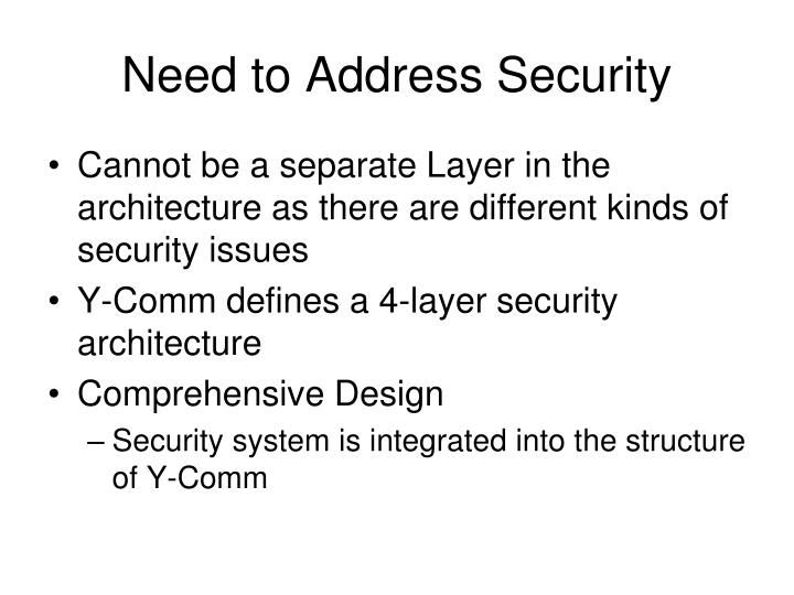 Need to Address Security