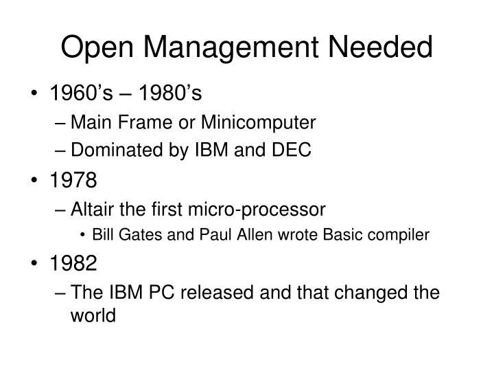 Open Management Needed