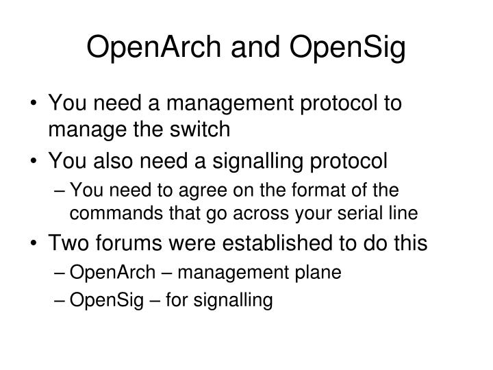 OpenArch and OpenSig