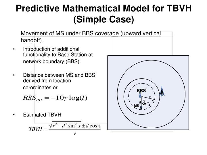 Predictive Mathematical Model for TBVH