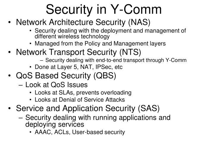 Security in Y-Comm