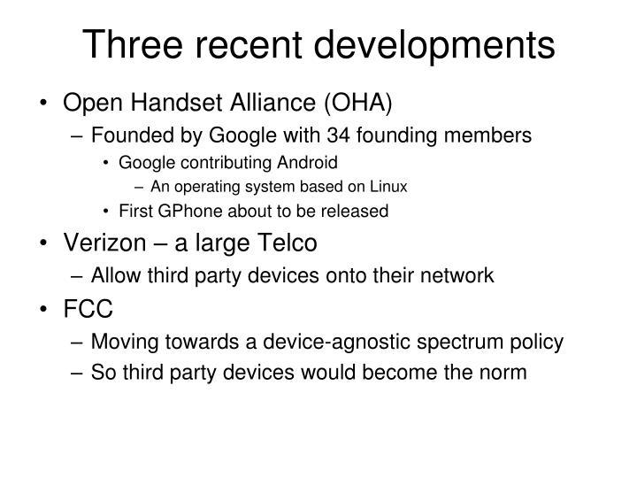 Three recent developments