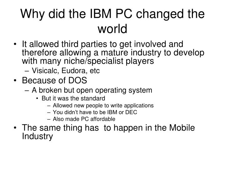 Why did the IBM PC changed the world