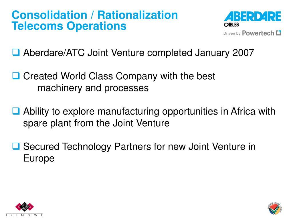 Consolidation / Rationalization