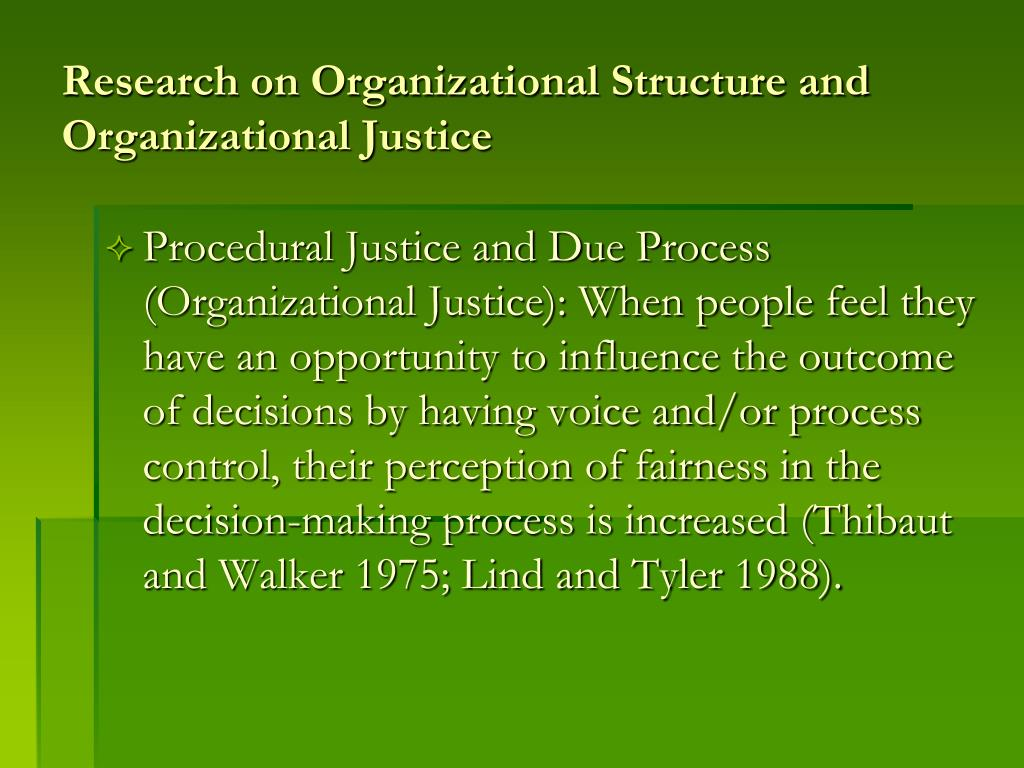 Research on Organizational Structure and Organizational Justice