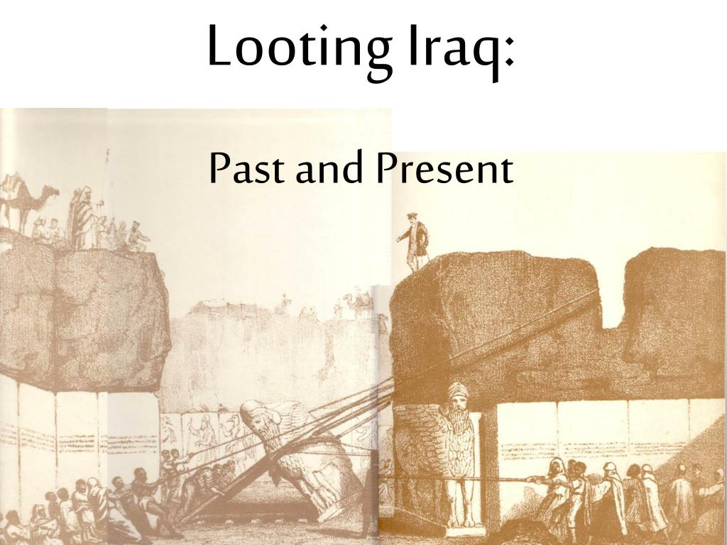 Looting Iraq: