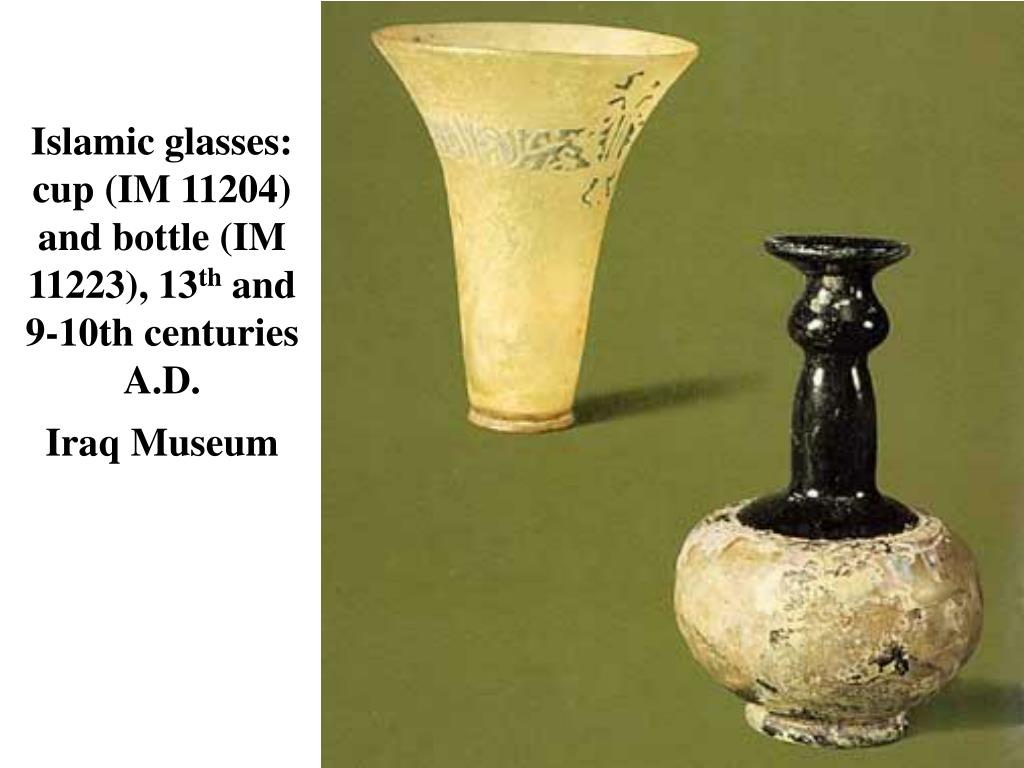 Islamic glasses: cup (IM 11204) and bottle (IM 11223), 13