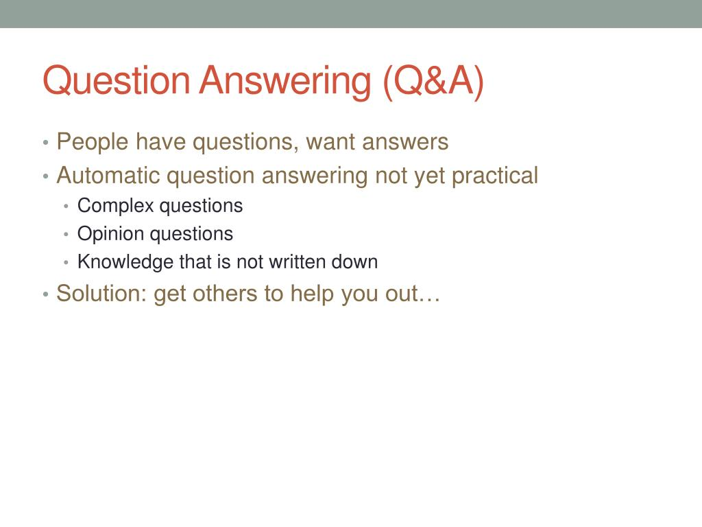 Question Answering (Q&A)