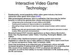 interactive video game technology