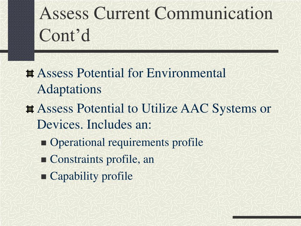 Assess Current Communication Cont'd