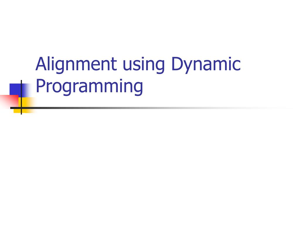 Alignment using Dynamic Programming