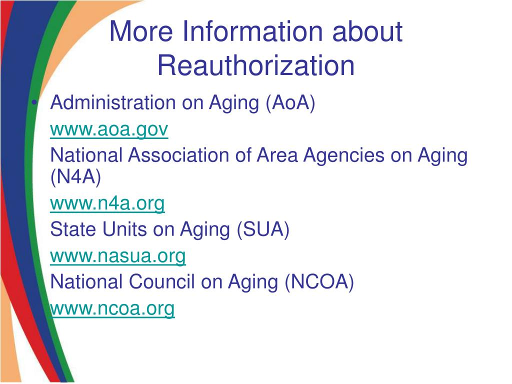 More Information about Reauthorization