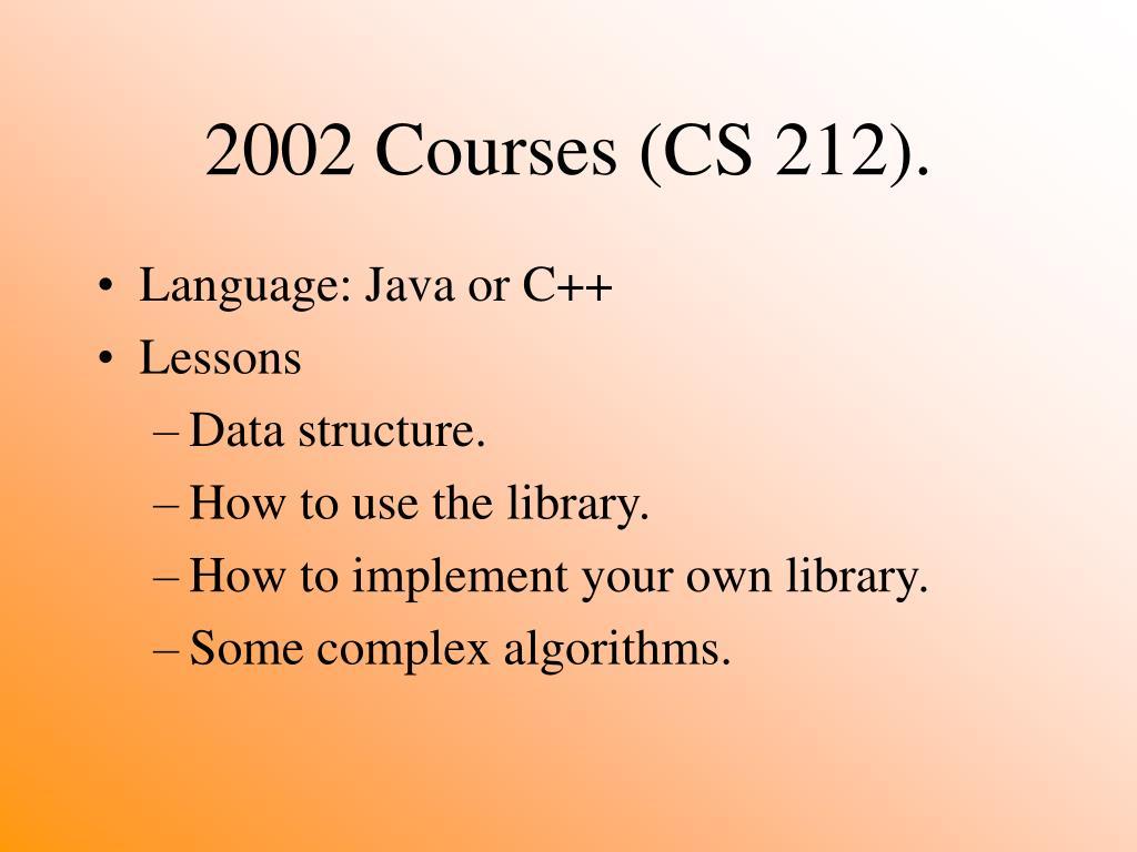 2002 Courses (CS 212).