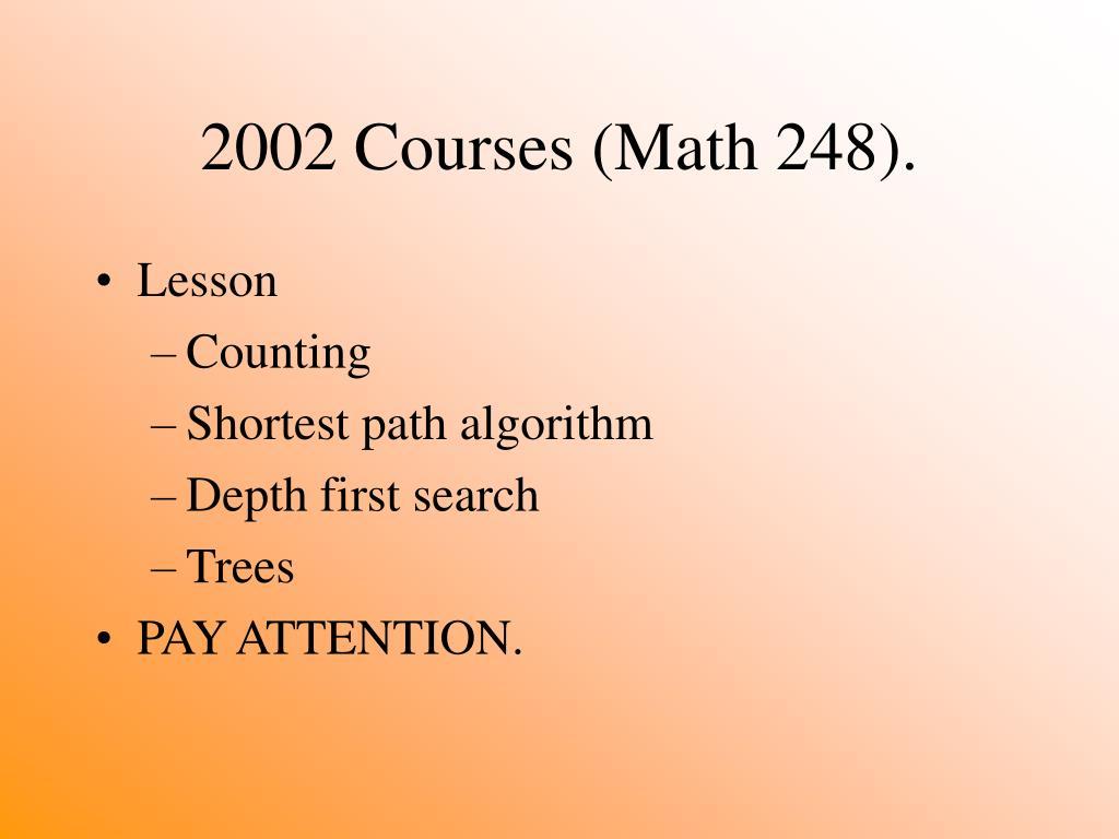2002 Courses (Math 248).