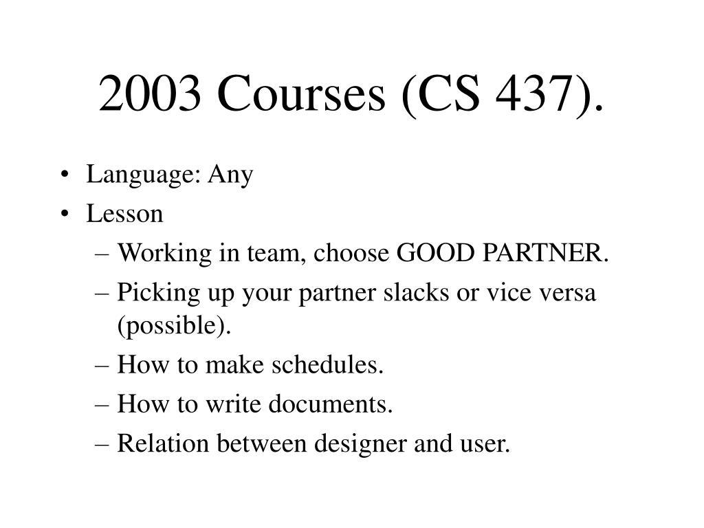 2003 Courses (CS 437).