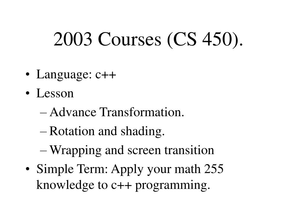2003 Courses (CS 450).