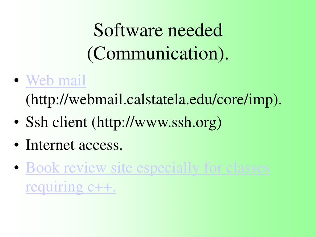 Software needed (Communication).