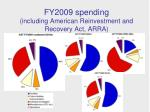 fy2009 spending including american reinvestment and recovery act arra
