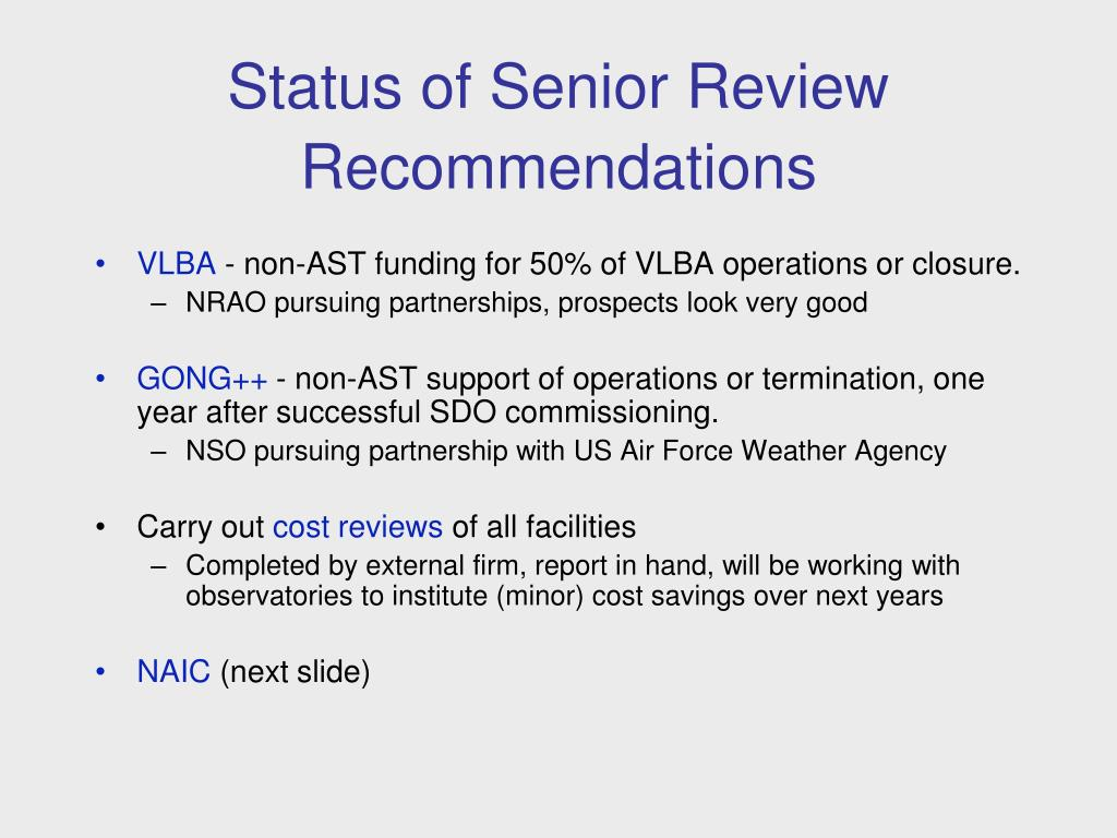 Status of Senior Review Recommendations