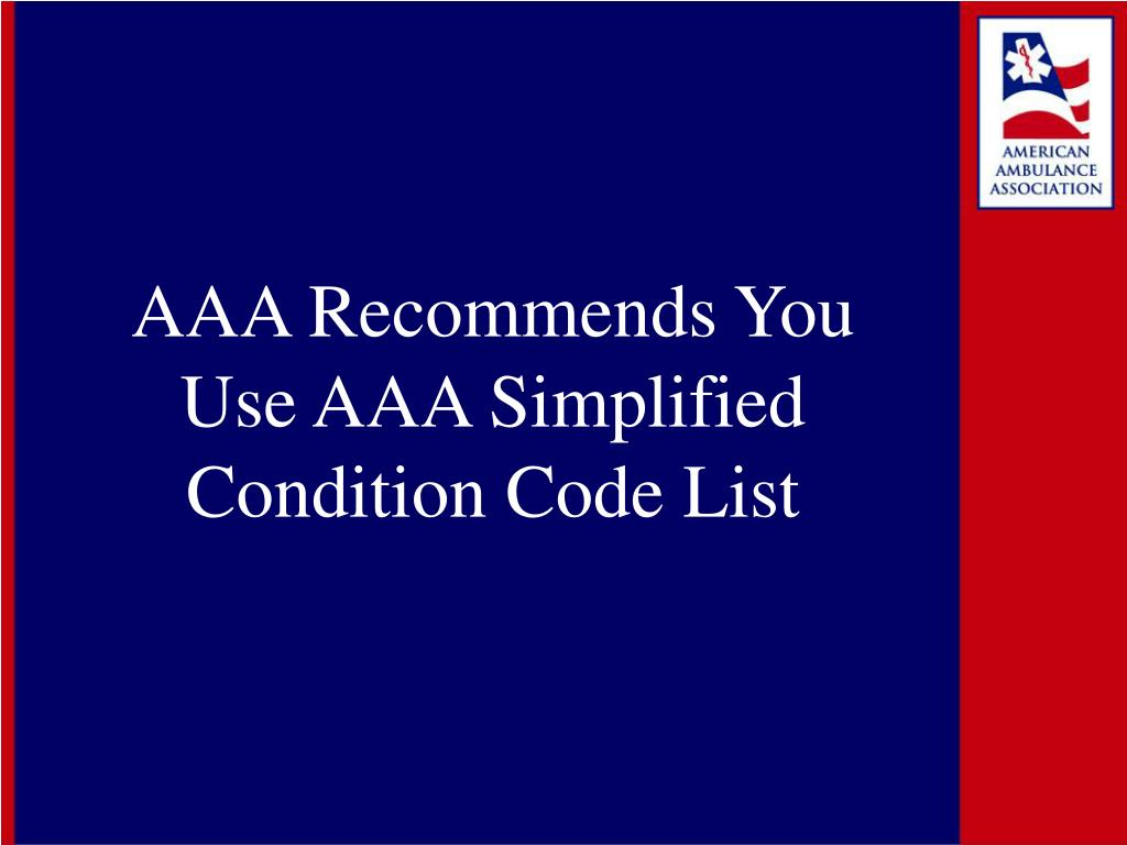 AAA Recommends You Use AAA Simplified Condition Code List