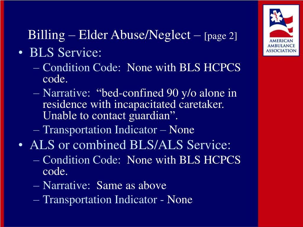 Billing – Elder Abuse/Neglect –