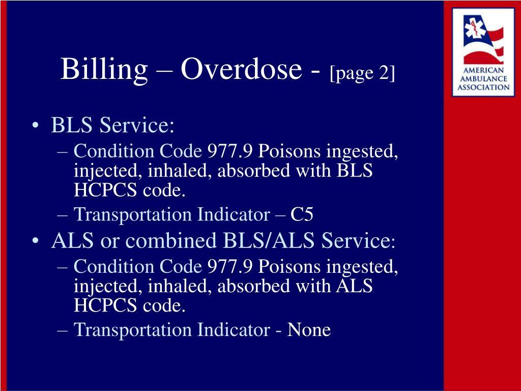 Billing – Overdose -