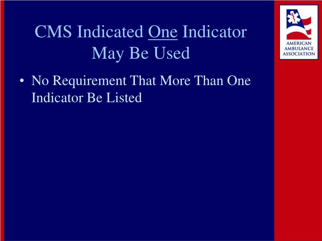 CMS Indicated