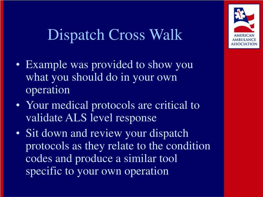 Dispatch Cross Walk