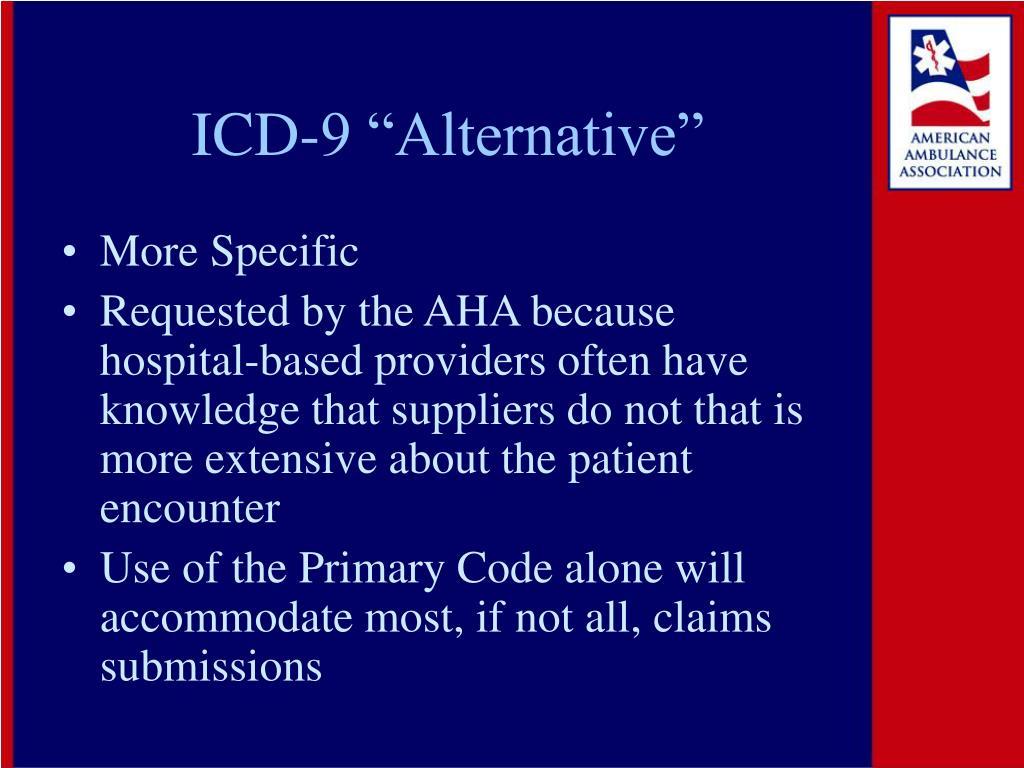 "ICD-9 ""Alternative"""