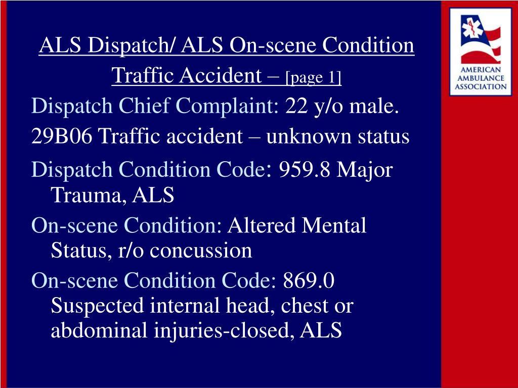 ALS Dispatch/ ALS On-scene Condition