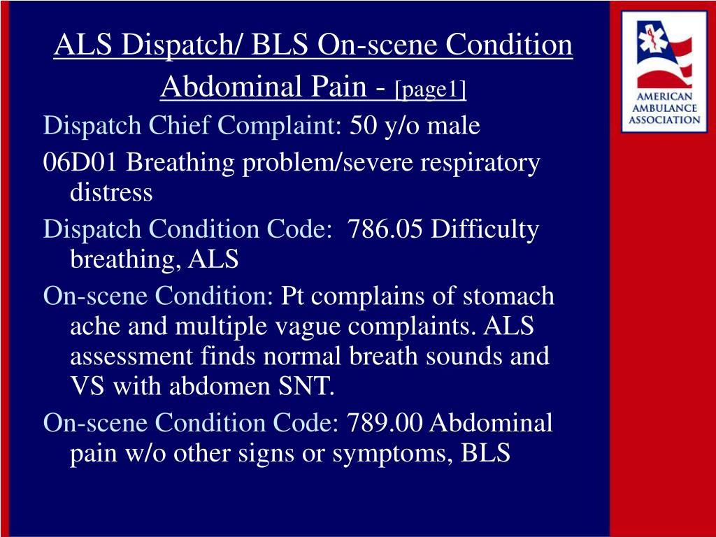 ALS Dispatch/ BLS On-scene Condition
