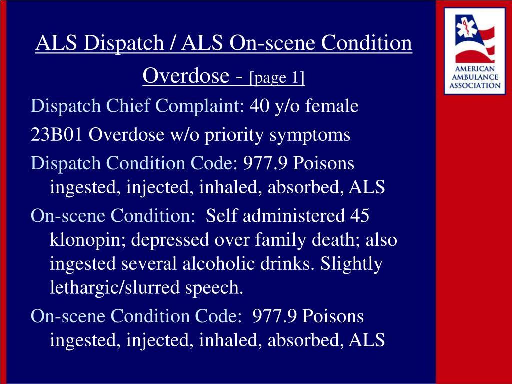 ALS Dispatch / ALS On-scene Condition