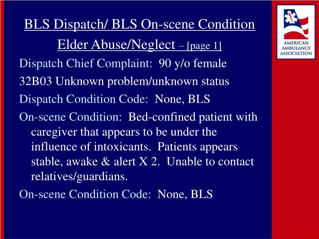 BLS Dispatch/ BLS On-scene Condition