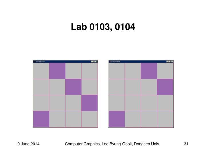 Lab 0103, 0104