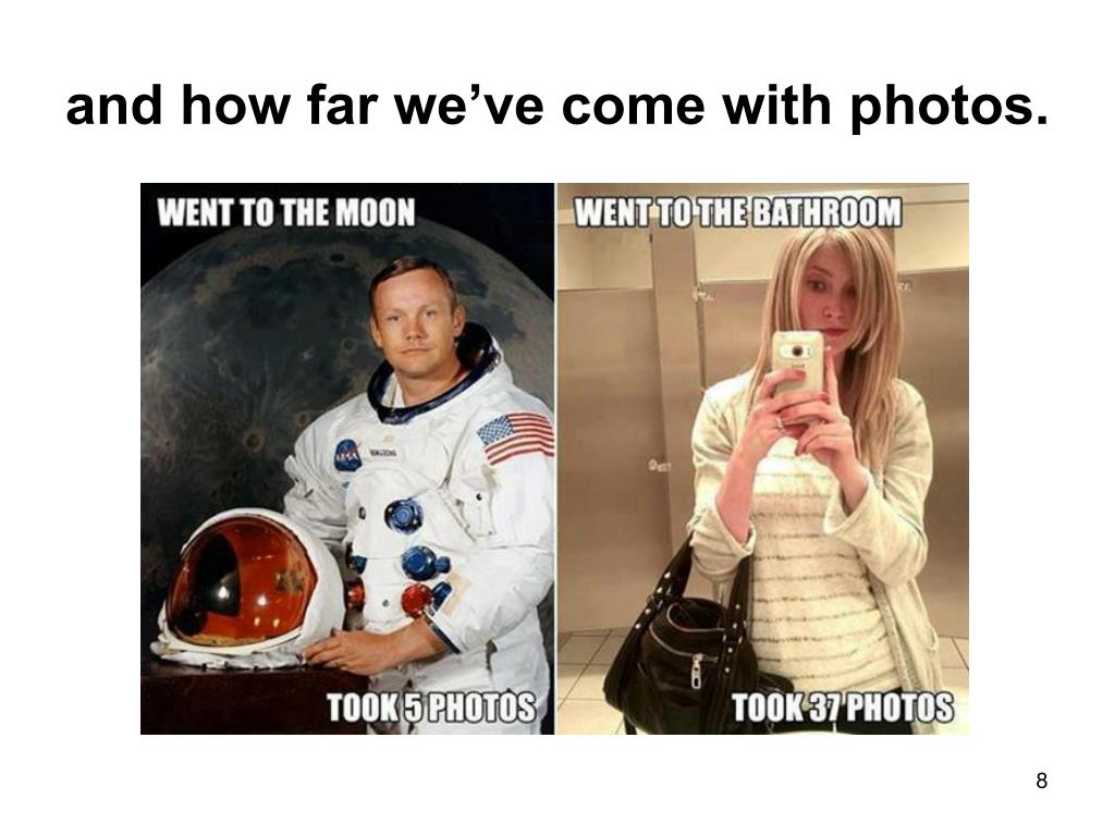 and how far we've come with photos.