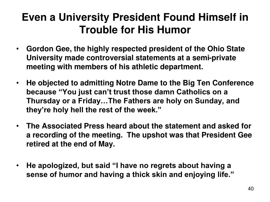 Even a University President Found Himself in Trouble for His Humor