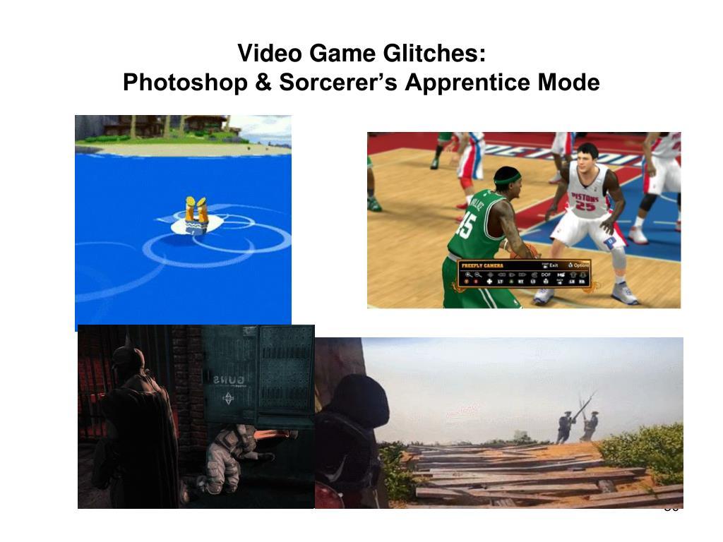 Video Game Glitches: