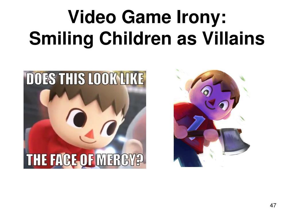 Video Game Irony: