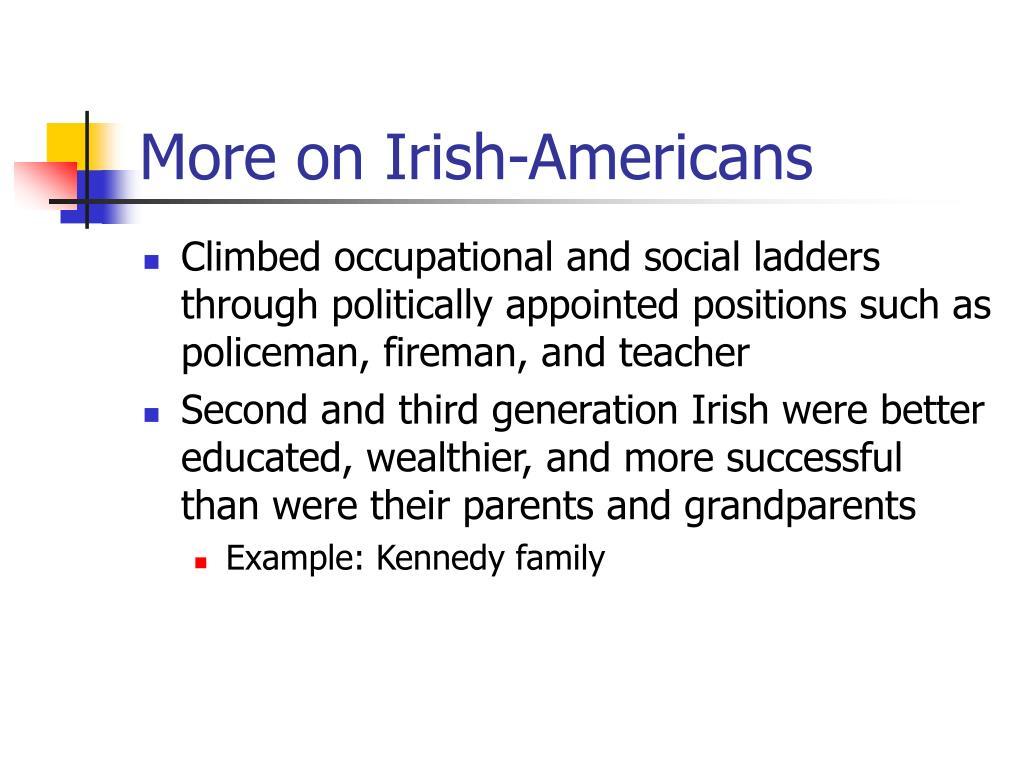 More on Irish-Americans