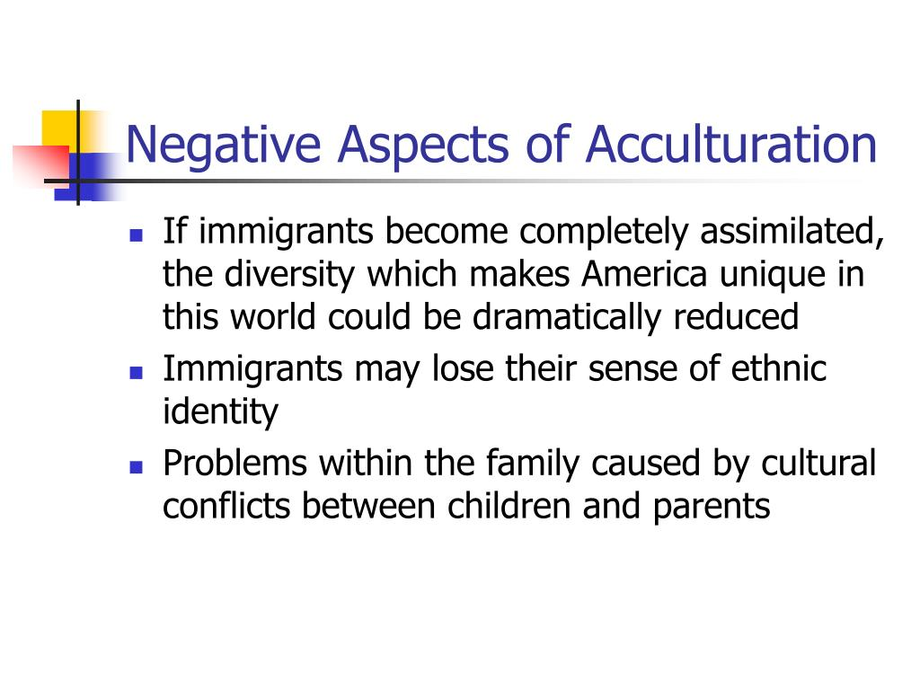 Negative Aspects of Acculturation
