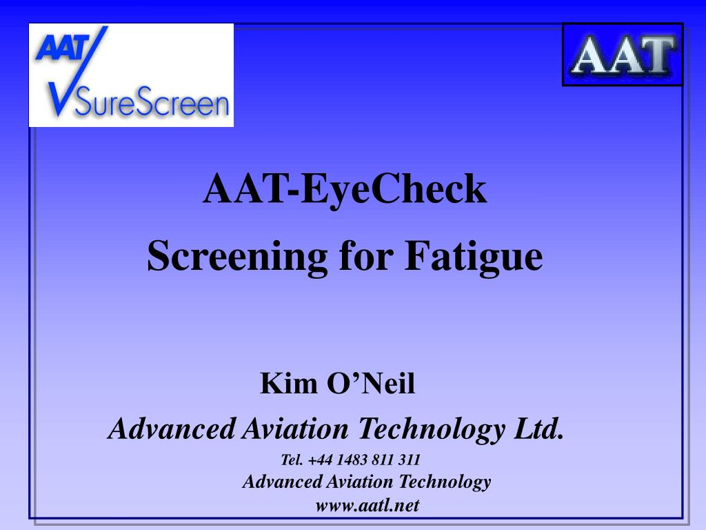 aat eyecheck screening for fatigue