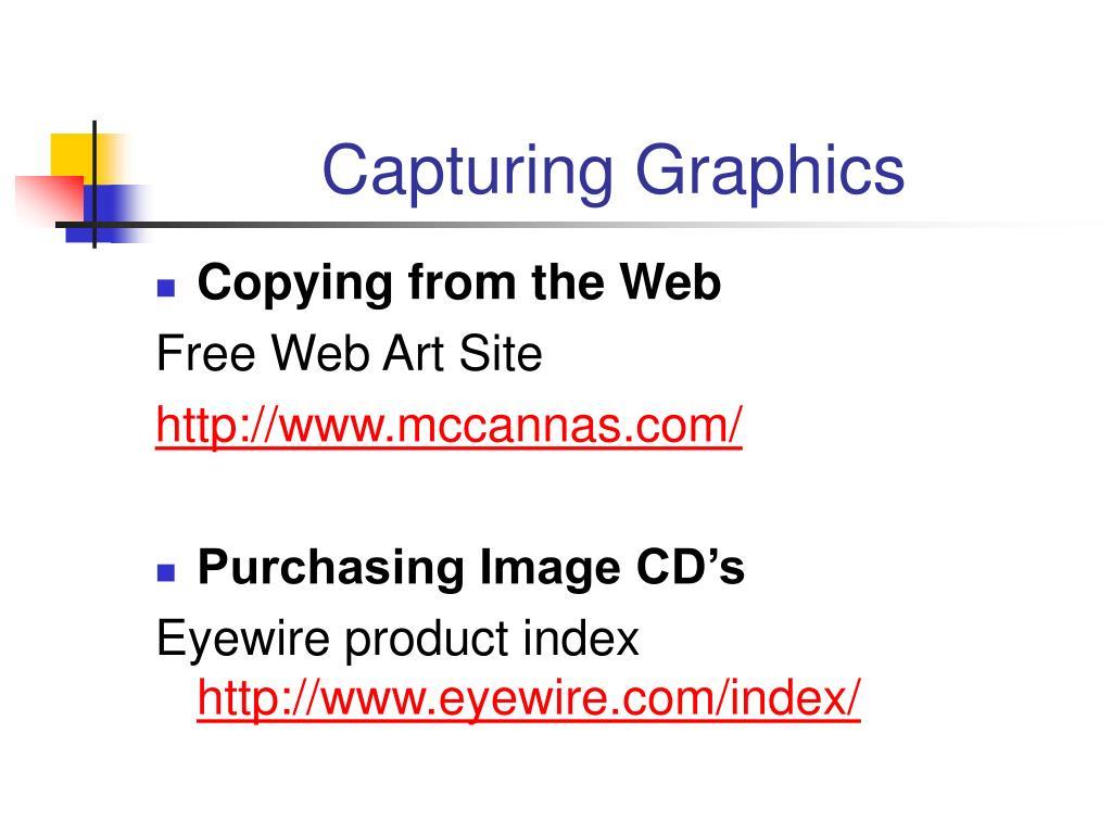 Capturing Graphics