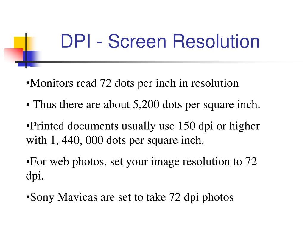 DPI - Screen Resolution