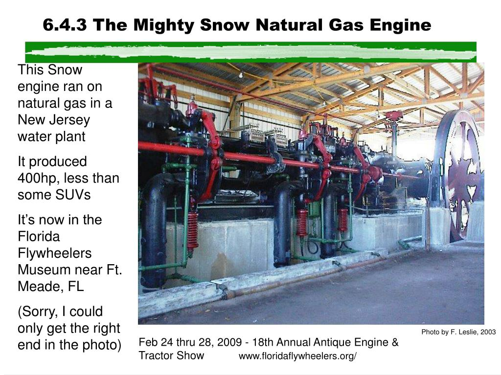 6.4.3 The Mighty Snow Natural Gas Engine