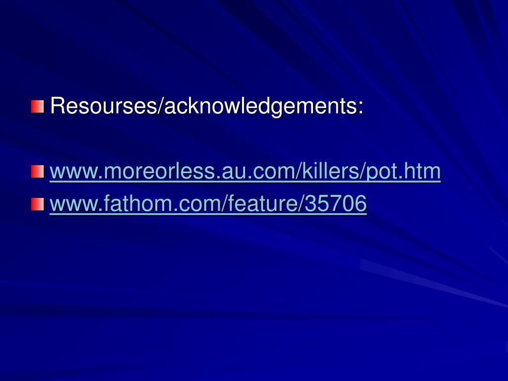 Resourses/acknowledgements: