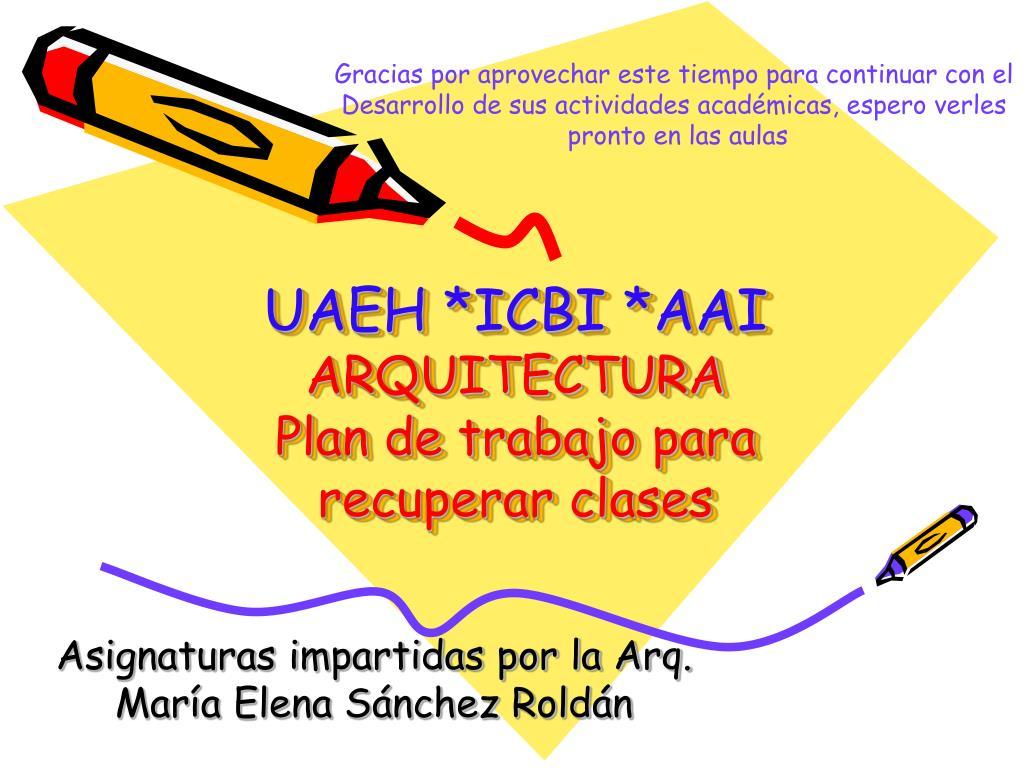 uaeh icbi aai arquitectura plan de trabajo para recuperar clases
