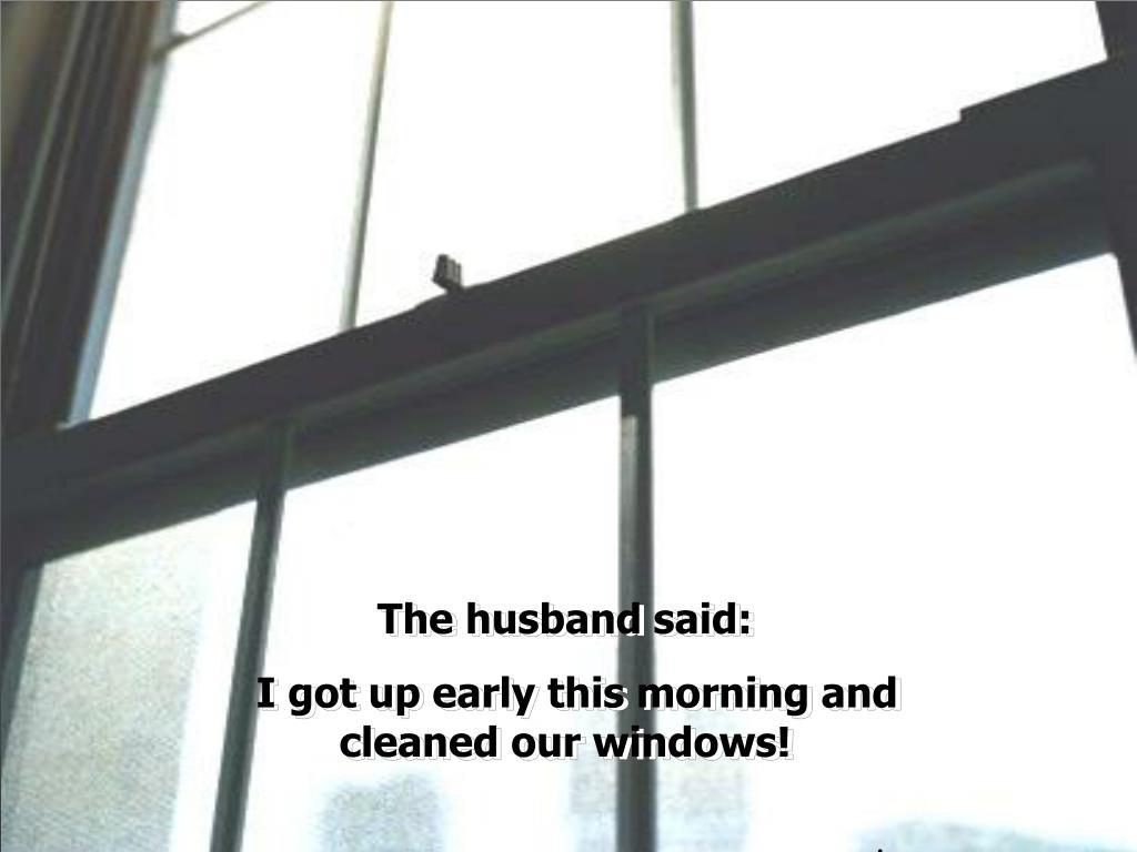 The husband said: