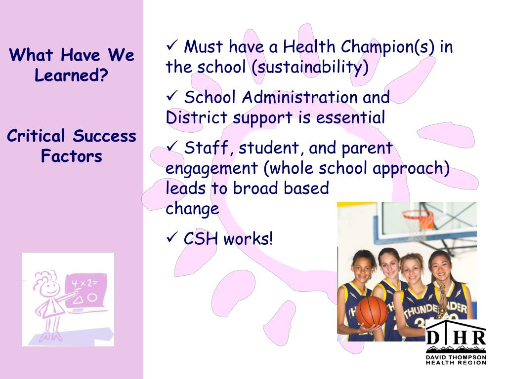 Must have a Health Champion(s) in the school (sustainability)