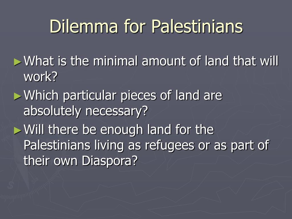 Dilemma for Palestinians