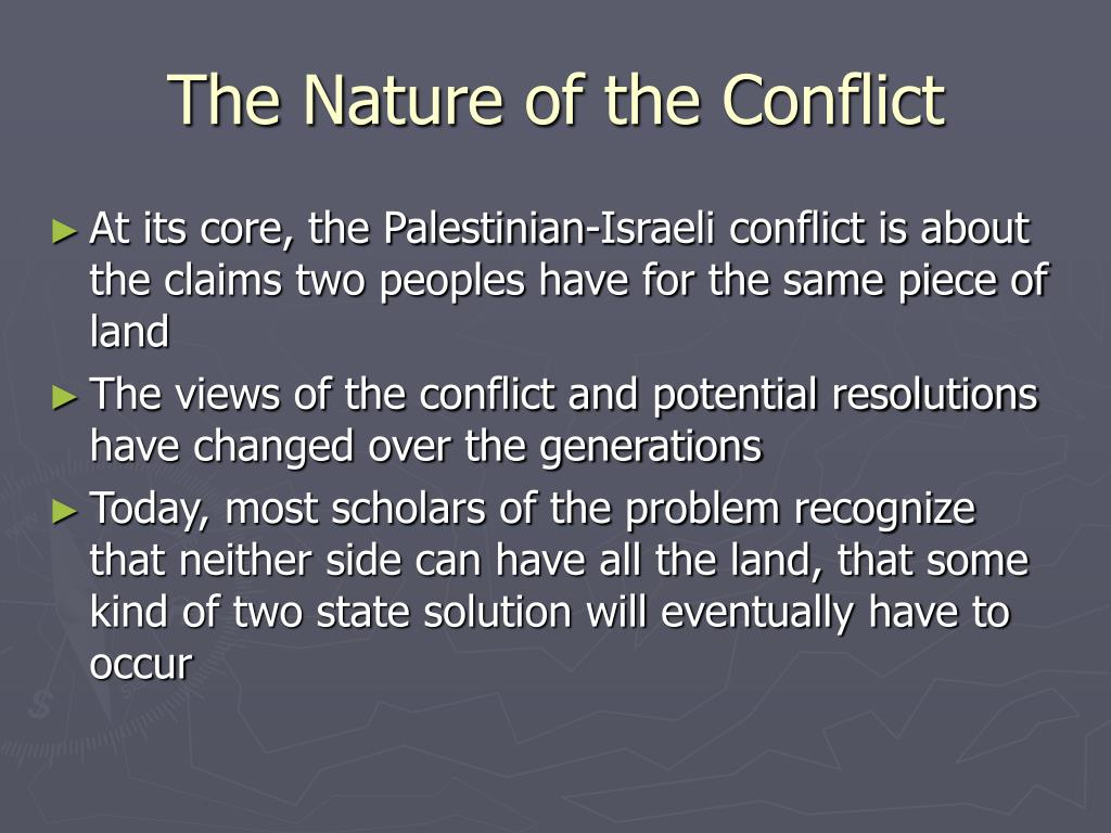 The Nature of the Conflict